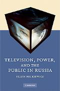 Television, Power and the Public in Russia