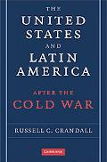 United States and Latin America after the Cold War