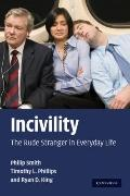 Incivility : The Rude Stranger in Everyday Life