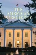 American Presidency : An Analytical Approach