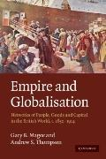 Empire and Globalisation: Networks of People, Goods and Capital in the British World, c.1850...