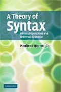 Theory of Syntax: Minimal Operations and Universal Grammar