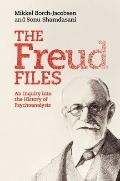 Freud Files : An Inquiry into the History of Psychoanalysis