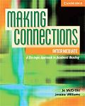 Making Connections Intermediate Student's Book: A Strategic Approach to Academic Reading and...