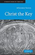 Christ the Key (Current Issues in Theology)