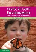 Young Children and the Environment: Early Education for Sustainability