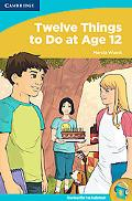 Twelve Things to Do at Age 12 (Readers for Teens)