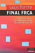 SAQs for the Final FRCA (Cambridge Clinical Guides)