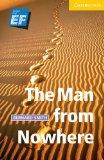 The Man from Nowhere Level 2 Elementary/Lower Intermediate EF Russian Edition: Level 2 (Camb...