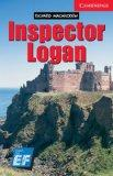Inspector Logan Level 1 Beginner/Elementary EF Russian Edition: Level 1 (Cambridge English R...