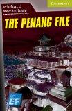 The Penang File Starter/Beginner EF Russian Edition (Cambridge English Readers)