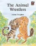 The Animal Wrestlers India edition (Cambridge Reading)