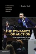 Dynamics of Auction : Social Interaction and the Sale of Fine Art and Antiques