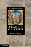 The Cambridge Companion to Francis of Assisi (Cambridge Companions to Religion)