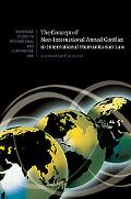 The Concept of Non-International Armed Conflict in International Humanitarian Law (Cambridge...