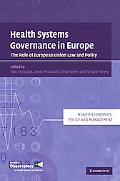 Health Systems Governance in Europe: The Role of EU Law and Policy (Health Economics, Policy...
