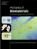 Mechanics of Biomaterials: Fundamental Principles for Implant Design (Cambridge Texts in Bio...