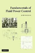 Fundamentals of Fluid Power Control