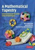 Mathematical Tapestry : Demonstrating the Beautiful Unity of Mathematics