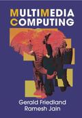 Fundamentals of Multimedia Computing