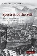 Spectres of the Self : Thinking about Ghosts and Ghost-Seeing in England, 1750-1920