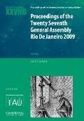 Proceedings of the Twenty Seventh General Assembly Rio de Janeiro 2009 : Transactions of the...