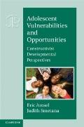 Adolescent Vulnerabilities and Opportunities : Constructivist Developmental Perspectives