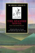 Cambridge Companion to the Spanish Novel From 1600 to the Present