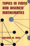 Topics in Finite and Discrete Mathematics