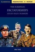 European Dictatorships Hitler,Stalin, Mussolini