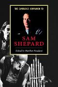 Cambridge Companion to Sam Shepard
