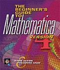 Beginner's Guide to Mathematica, Version 4