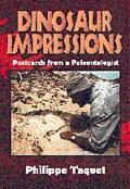 Dinosaur Impressions Postcards from a Paleontologist