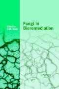 Fungi in Bioremediation