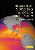 Numerical Modeling of Ocean Circulation