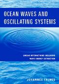 Ocean Waves and Oscillating Systems Linear Interactions Including Wave-Energy Extraction