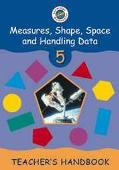 Cambridge Mathematics Direct 5 Measures, Shape, Space and Handling Data Teacher's Handbook