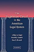 Supreme Court in the American Legal System