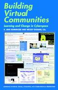 Building Virtual Communities Learning and Change in Cyberspace