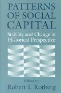 Patterns of Social Capital Stability and Change in Historical Perspective