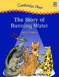 Cambridge Plays the Story of Running Water