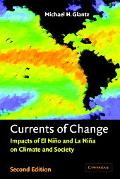 Currents of Change Impacts of El Nino and LA Nina on Climate and Society