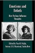 Emotions and Beliefs How Feelings Influence Thoughts