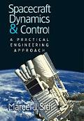 Spacecraft Dynamics and Control A Practical Engineering Approach