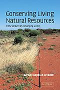 Conserving Living Natural Resources in the Context of a Changing World In the Context of a C...