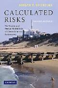 Calculated Risks The Toxicity And Human Health Risks of Chemicals in Our Environment