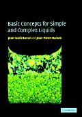 Basic Concepts for Simple and Complex Liquids
