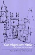 Cambridge Street-Names Their Origins and Associations