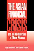 Asian Financial Crisis and the Architecture of Global Finance