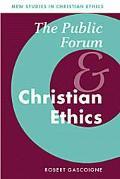 Public Forum and Christian Ethics